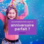 Animation anniversaire 4 ans à Paris